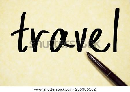 travel word write on paper  - stock photo