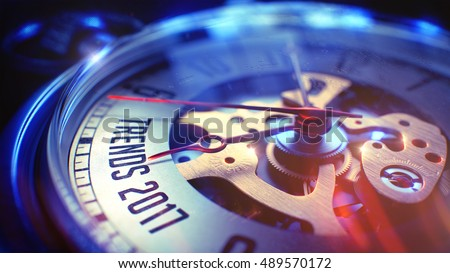 Trends 2017. on Pocket Watch Face with Close View of Watch Mechanism. Time Concept. Film Effect. Pocket Watch Face with Trends 2017 Phrase on it. Business Concept with Film Effect. 3D Render.