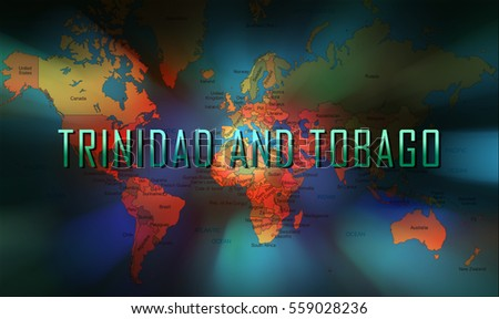 Trinidad and Tobago word on bokeh background and world map.