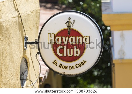 TRINIDAD,CUBA-FEBRUARY 5,2016:Habana Club  advertisement sign turned off in daytime. Havana Club is the most sold Cuban rum abroad