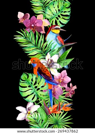 Tropical leaves, exotic parrot bird, orchid flowers. Seamless frame. Water color strip - stock photo