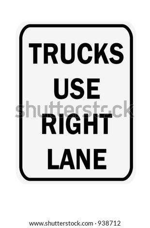 Trucks use right lane sign isolated on a white background