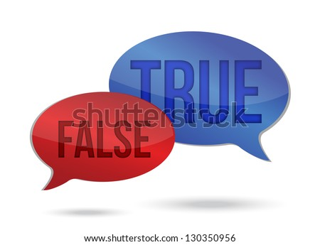 true and false speech communication on a white background - stock photo