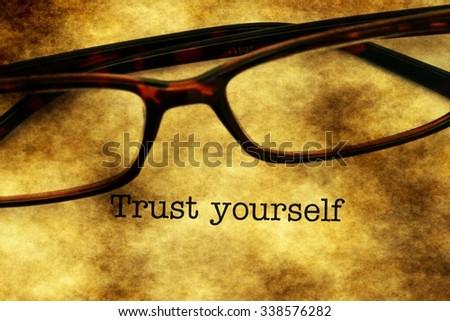 Trust yourself - stock photo
