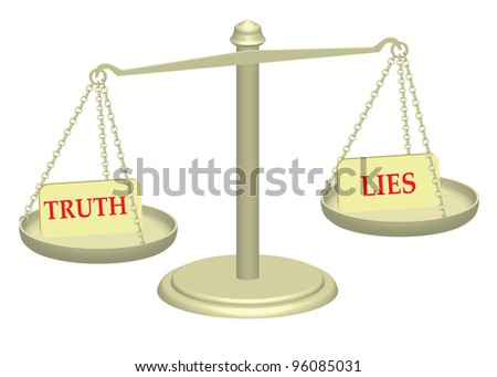 Truth and Lies on justice scales illustration - stock photo