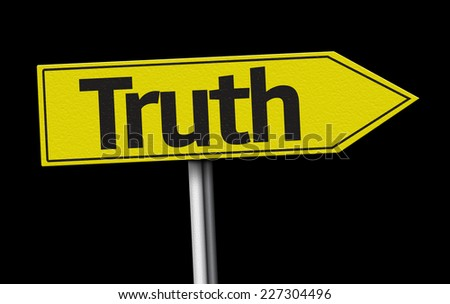 Truth creative sign on black background - stock photo