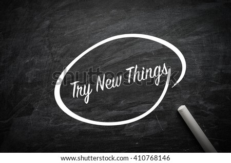 Try New Things word on blackboard
