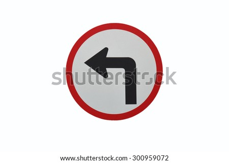 Turn left traffic sign on white background - stock photo