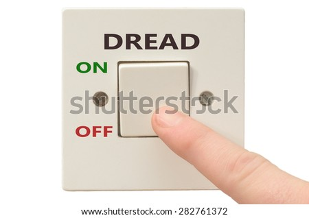 Turning off Dread with finger on electrical switch
