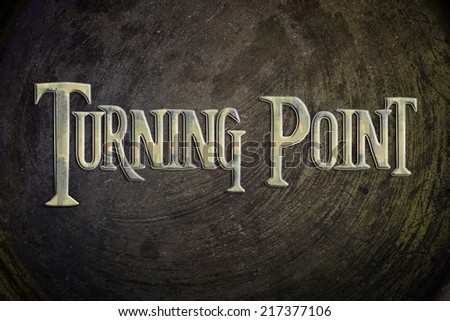 Turning Point Concept text on background