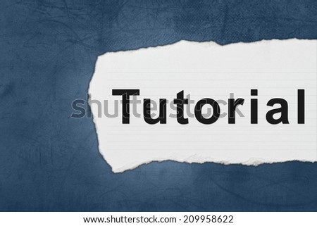 tutorial with white paper tears on blue texture - stock photo