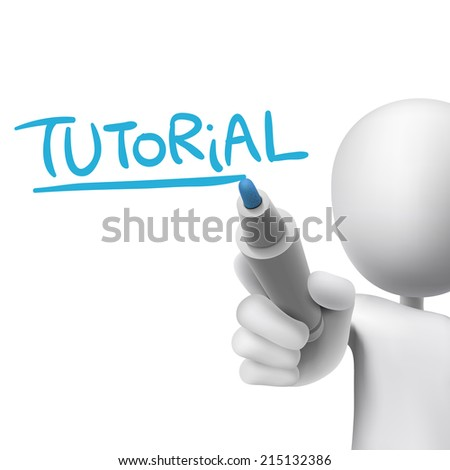 tutorial word written by 3d man over white  - stock photo
