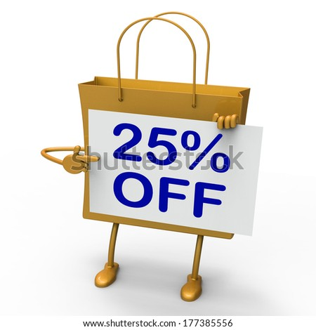 Twenty-five Percent Reduced On Shopping Bags Show 25  Bargains - stock photo