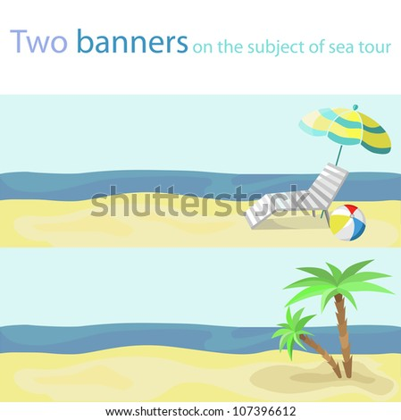 two banners on the subject of sea tour
