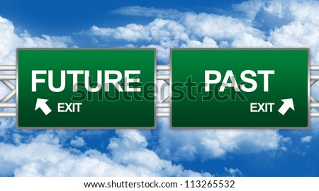 Two Choices Of Green Highway Street Sign Between Future And Past Sign For Time Management Concept Against A Blue Sky Background - stock photo