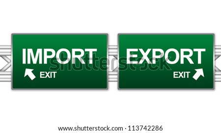 Two Choices Of Green Highway Street Sign Between Import And Export Sign For Business Concept Isolate on White Background - stock photo