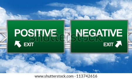 Two Choices Of Green Highway Street Sign Between Positive And Negative Sign For Business Concept Against A Blue Sky Background