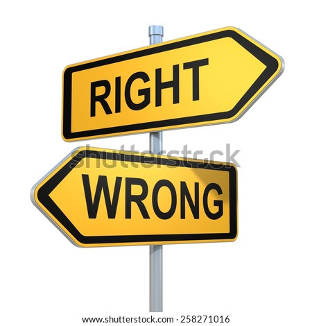 two road signs - right wrong choice - stock photo