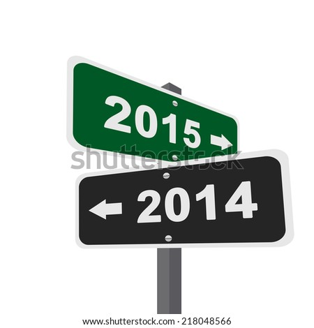 Two Way Street Sign Pointing to 2014 Or 2015 Isolated On White Background - stock photo