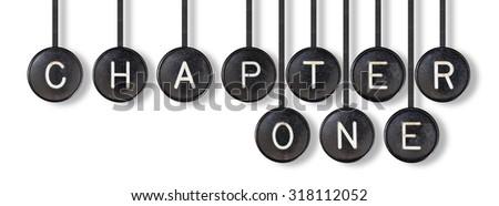 Typewriter buttons, isolated on white background - Chapter one - stock photo