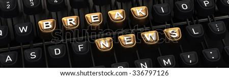 Typewriter with BRAKE NEWS buttons - stock photo