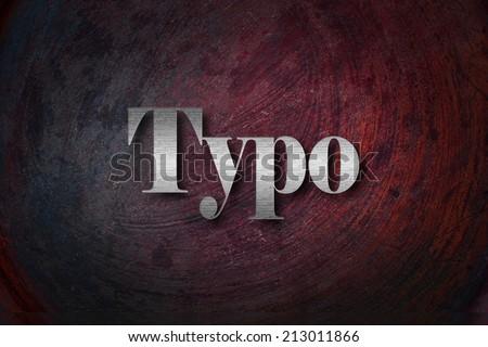 Typo text on backgroud - stock photo