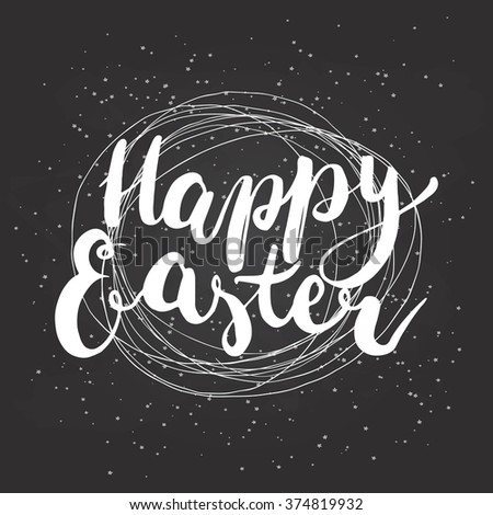 Typographic lettering greeting card with calligraphic phrase Happy Easter on the black background with nest.  - stock photo