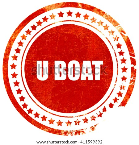 u boat, red grunge stamp on solid background - stock photo