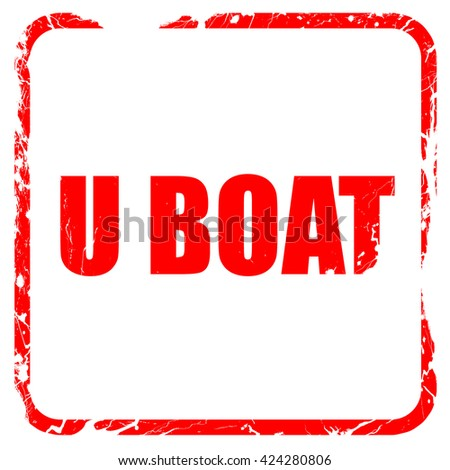 u boat, red rubber stamp with grunge edges - stock photo
