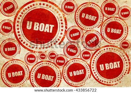 u boat, red stamp on a grunge paper texture - stock photo