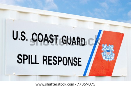 U.S. Coast Guard Spill Response sign - stock photo