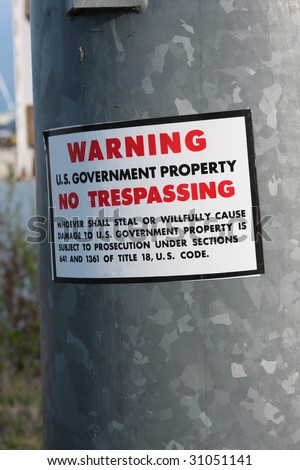 U.S. government property, no trespassing