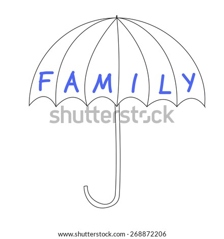 """umbrella with the word """"family"""" - symbol for protection - stock photo"""