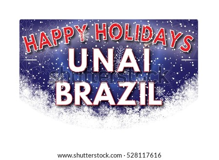 UNAI BRAZIL Happy Holidays welcome text card.
