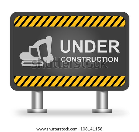 Under Construction Billboard With Backhoe Icon Isolate on White Background