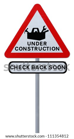 Under Construction sign (isolated on white). Applicable for website and web page status updates.