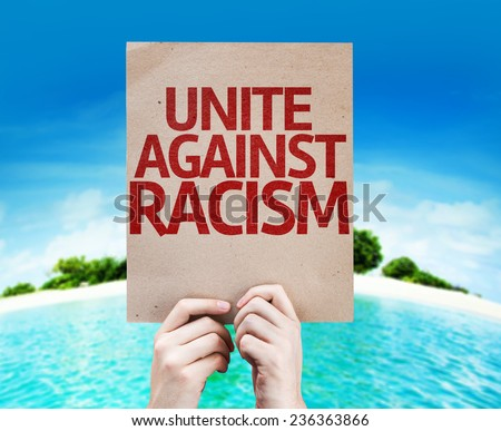 Unite Against Racism card with a beach on background - stock photo