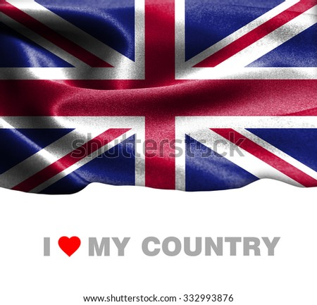 United Kingdom waving flag with Text I Love My Country - stock photo
