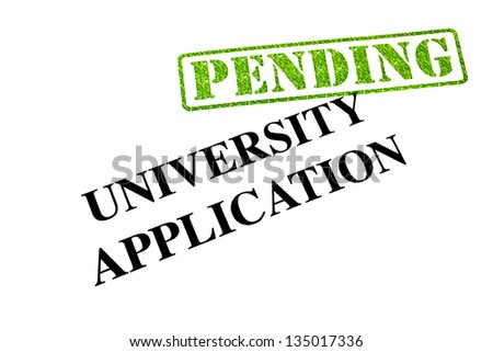 University Application is PENDING. - stock photo