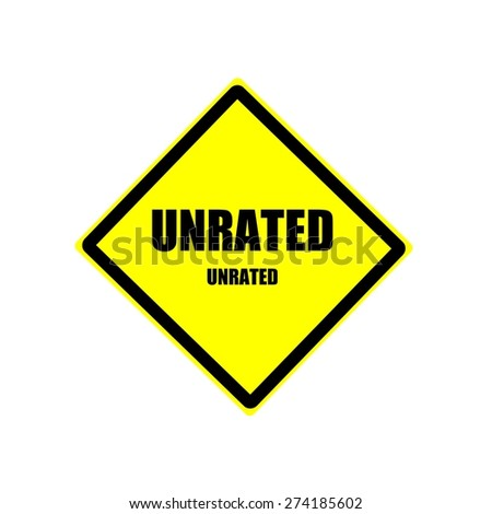 Unrated Black stamp text on yellow background