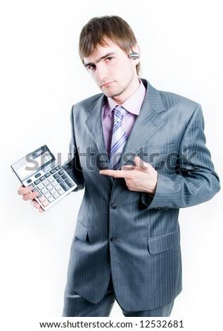 Upset businessman with calculator, isolated on white background - stock photo