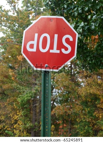Upside down stop sign