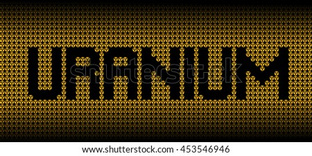 Uranium text on radioactive warning symbols illustration - stock photo
