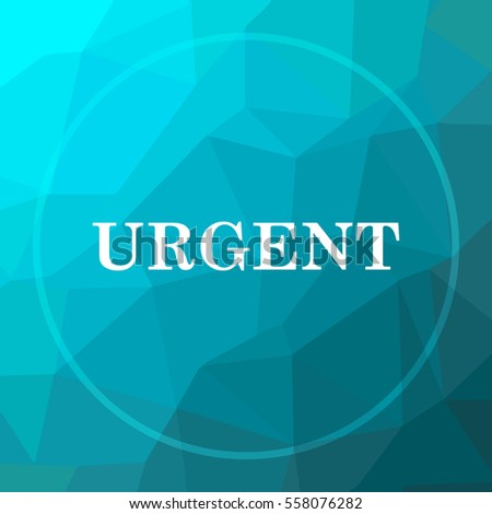 Urgent icon. Urgent website button on blue low poly background.