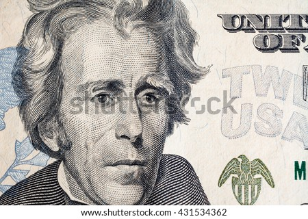 "US President ""Jackson"" face on US twenty or 20 dollars bill macro, united states money closeup"