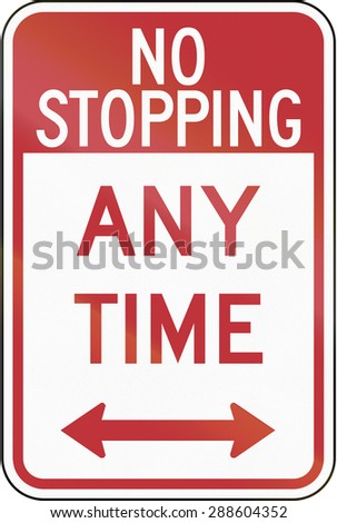 US traffic sign: No Stopping Any Time, Philadelphia