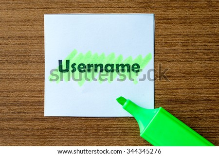 username word highlighted on the white paper - stock photo