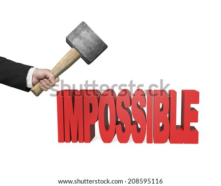 Using hammer to crack impossible 3D word isolated in white background - stock photo