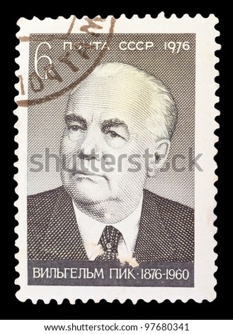USSR - CIRCA 1976: A stamp printed in USSR shows Wilhelm Pieck who was the first President of East Germany, series, circa 1976
