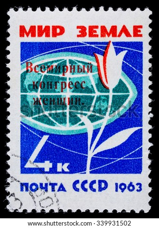 "USSR - CIRCA 1963: Postage stamp ""Peace for Earth"". World Congress of Women"